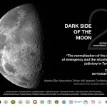 DARK SIDE OF THE MOON 2 – The normalization of the state of emergency and the situation of judiciary in Turkey